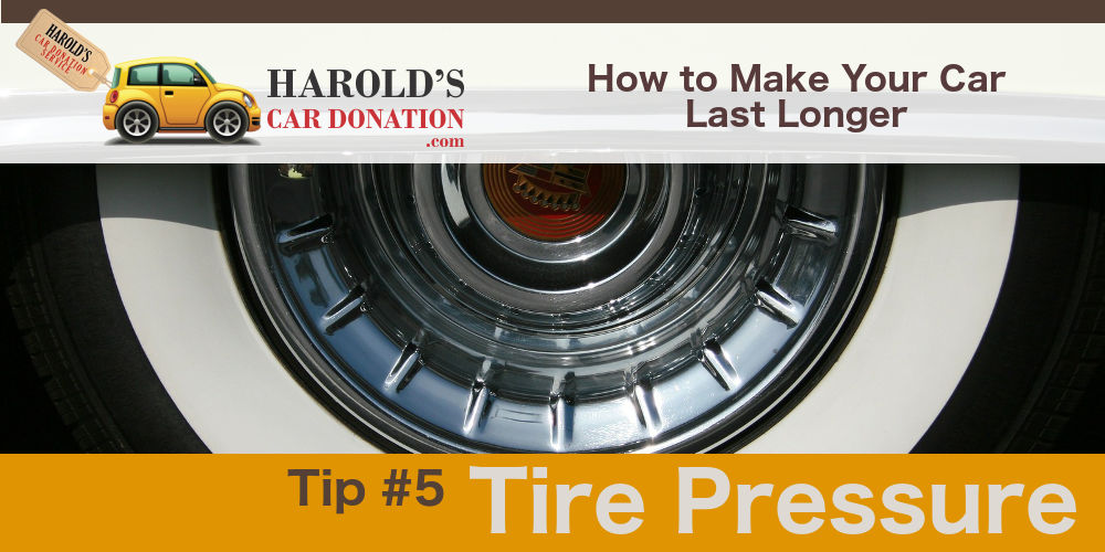 Tire pressure – How to Make your Car Last Longer