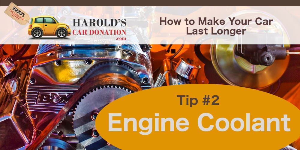 Engine Coolant – How to Make your Car Last Longer