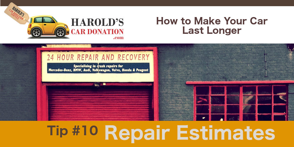 Car Repair Estimates – How to Make Your Car Last Longer