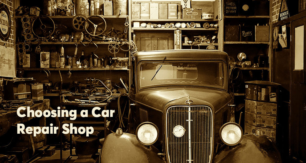 Choosing a Car Repair Shop