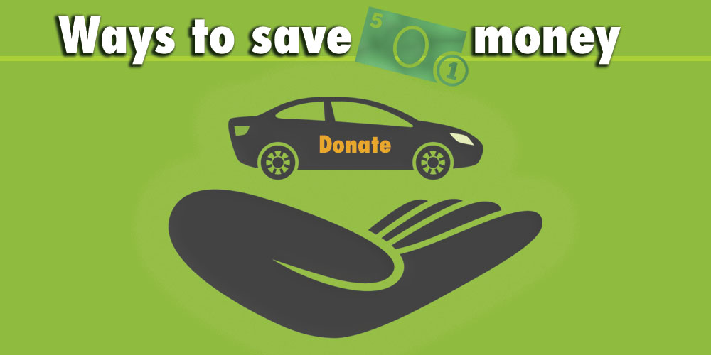 Ways to save money by donating your car to charity